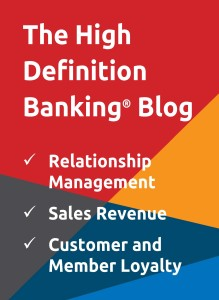 High Definition Banking, Relationship Management, Sales Revenue, Customer Loyalty, Member Loyalty, Barbara Sanfilippo